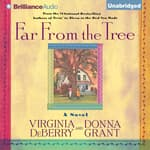 Far From the Tree by  Virginia DeBerry audiobook