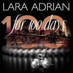 For 100 Days by  Lara Adrian audiobook