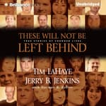These Will Not Be Left Behind by  Jerry B. Jenkins audiobook