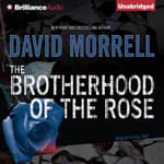 The Brotherhood of the Rose by  David Morrell audiobook