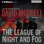 The League of Night and Fog by  David Morrell audiobook
