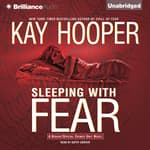 Sleeping with Fear by  Kay Hooper audiobook