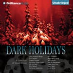 Dark Holidays by  Various audiobook