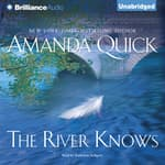The River Knows by  Amanda Quick audiobook
