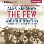 The Few by  Alex Kershaw audiobook