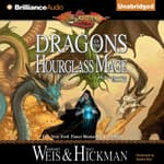 Dragons of the Hourglass Mage by  Margaret Weis audiobook