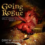 Going Rogue by  Drew Hayes audiobook