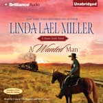 A Wanted Man by  Linda Lael Miller audiobook