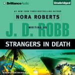 Strangers in Death by  J. D. Robb audiobook