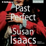 Past Perfect by  Susan Isaacs audiobook