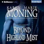 Beyond the Highland Mist by  Karen Marie Moning audiobook
