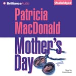 Mother's Day by  Patricia MacDonald audiobook