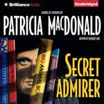 Secret Admirer by  Patricia MacDonald audiobook