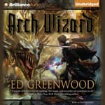 Arch Wizard by  Ed Greenwood audiobook