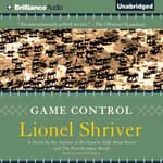 Game Control by  Lionel Shriver audiobook