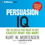Persuasion IQ by  Kurt W. Mortensen audiobook