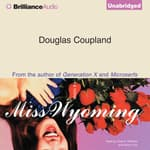 Miss Wyoming by  Douglas Coupland audiobook