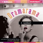 Dramarama by  E. Lockhart audiobook