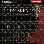 The Darker Side by  Cody McFadyen audiobook