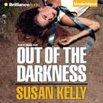 Out of the Darkness by  Susan Kelly audiobook