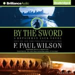 By the Sword by  F. Paul Wilson audiobook