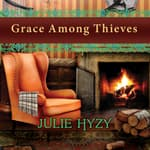Grace Among Thieves by  Julie Hyzy audiobook