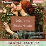 Mistress Shakespeare by  Karen Harper audiobook