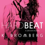 Hard Beat by  K. Bromberg audiobook