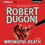 Wrongful Death by  Robert Dugoni audiobook