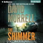 The Shimmer by  David Morrell audiobook