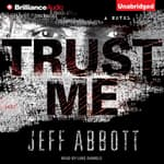 Trust Me by  Jeff Abbott audiobook