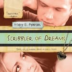 Scribbler of Dreams by  Mary E. Pearson audiobook