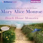 Beach House Memories by  Mary Alice Monroe audiobook