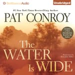The Water is Wide by  Pat Conroy audiobook