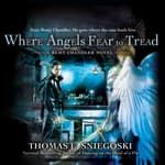 Where Angels Fear to Tread by  Thomas E. Sniegoski audiobook