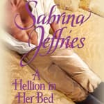 A Hellion in Her Bed by  Sabrina Jeffries audiobook