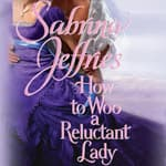 How to Woo a Reluctant Lady by  Sabrina Jeffries audiobook