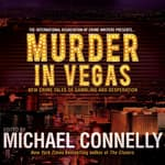 Murder in Vegas by  Michael Connelly audiobook