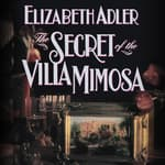 The Secret of the Villa Mimosa by  Elizabeth Adler audiobook