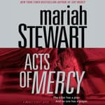 Acts of Mercy by  Mariah Stewart audiobook