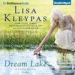 Dream Lake by  Lisa Kleypas audiobook