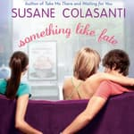 Something Like Fate by  Susane Colasanti audiobook