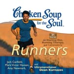 Chicken Soup for the Soul: Runners by  Dean Karnazes audiobook