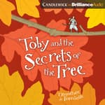 Toby and the Secrets of the Tree by  Timothée de Fombelle audiobook