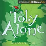 Toby Alone by  Timothée de Fombelle audiobook