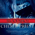 Bloodshot by  Cherie Priest audiobook