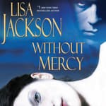 Without Mercy by  Lisa Jackson audiobook