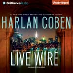 Live Wire by  Harlan Coben audiobook