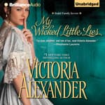 My Wicked Little Lies by  Victoria Alexander audiobook