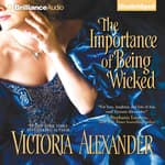 The Importance of Being Wicked by  Victoria Alexander audiobook